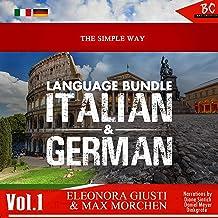 The Simple Way Language Bundle: Italian & German, Vol. 1