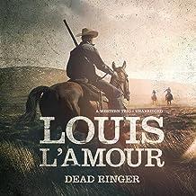 Dead Ringer: A Western Trio
