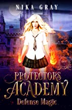 Defense Magic (Protectors Academy Book 2)