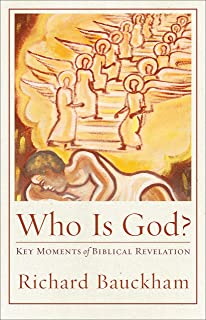 Who Is God?: Key Moments of Biblical Revelation