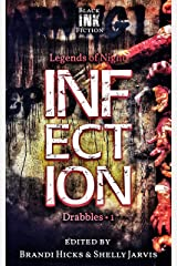 Infection: Drabbles 1 (Legends of Night) Kindle Edition