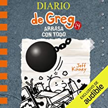 Diario de Greg 14. Arrasa con todo (Narración en Castellano) [Diary of Greg 14: Sweep Everything Up]: O'Diario de Greg, Li...