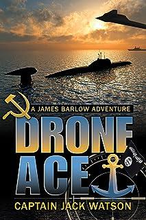 Drone Ace: A James Barlow Adventure (James Barlow Adventure