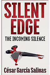 Silent Edge: The Incoming Silence (The Huet War Book 1) Kindle Edition