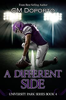 A Different Side: (New Adult College Sports Romance) (University Park Series Book 4)