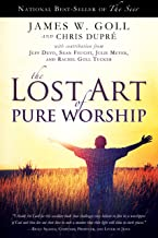 The Lost Art of Pure Worship