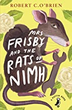 Mrs Frisby and the Rats of NIMH (A Puffin Book Book 40)