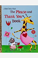 The Please and Thank You Book (Little Golden Book) Hardcover