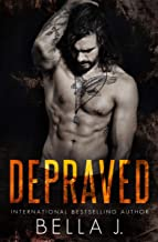 Depraved: A Dark MC Romance (American Street Kings Book 1)