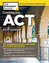 Cracking the ACT with 6 Practice Tests, 2019 Edition: 6 Practice Tests + Content Review + Strategies (College Test Preparation)
