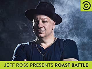 Jeff Ross Presents Roast Battle Season 0