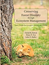 Conserving Forest Diversity Through Ecosystem Management: Trees, Forests, Environment, Habitat, and Wildlife
