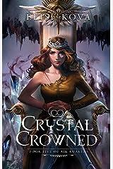 Crystal Crowned (Air Awakens Series Book 5) Kindle Edition