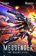 The Silent Fleet: A Mecha Scifi Epic (The Messenger Book 4)