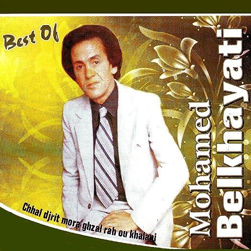 MUSIC MP3 TÉLÉCHARGER MOHAMED GRATUIT BELKHAYATI