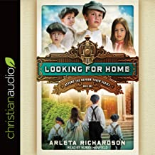 Looking for Home: Beyond the Orphan Train, Book 1