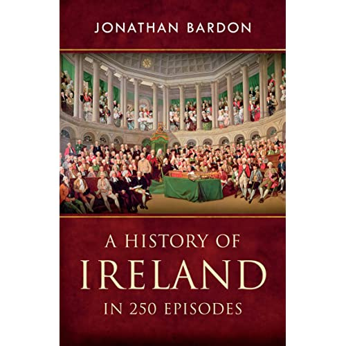 7252cf1a820ba A History of Ireland in 250 Episodes – Everything You've Ever Wanted to Know