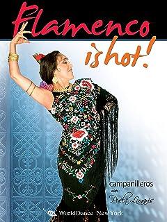Flamenco is Hot! - Campanilleros, featuring Puela Lunaris. Beginner flamenco classes, Flamenco dance instruction, Learn fl...
