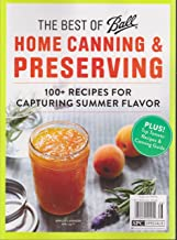 The Best of Ball Home Canning & Preserving Magazine Summer 2016