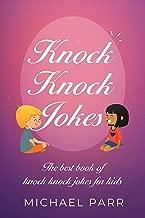 Knock Knock Jokes: The best book of knock knock jokes for kids (English Edition)