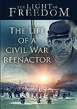 The Life of a Civil War Reenactor
