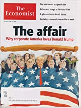 The Economist May 26th - June 1st, 2018 The Affair Why Corporate America Loves Donald Trump