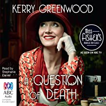 A Question of Death: A Phryne Fisher Mystery
