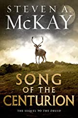 Song of the Centurion (Warrior Druid of Britain Book 2) Kindle Edition