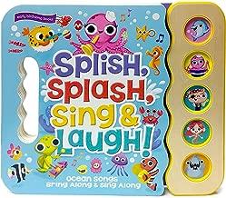 Splish, Splash, Sing & Laugh: Interactive Children's Sound Book (5 Button Sound) (Early Bird Song Books 5 Button)