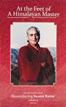 At the Feet of a Himalayan Master Volume 4 (Remembering Swami Rama)
