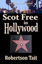 Scot Free in Hollywood (Kyle in Hollywood Book 2)