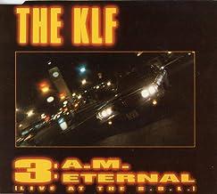 KLF / 3 AM ETERNAL