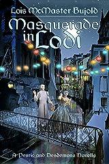 Masquerade in Lodi (Penric & Desdemona) Kindle Edition