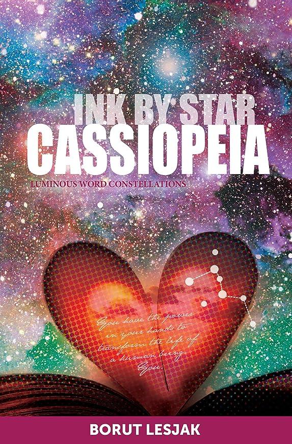 問い合わせる区別セッティングCassiopeia (Ink by Star Book 2) (English Edition)