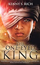 The One-Eyed King (The One-Eyed King Trilogy Book 1) (English Edition)