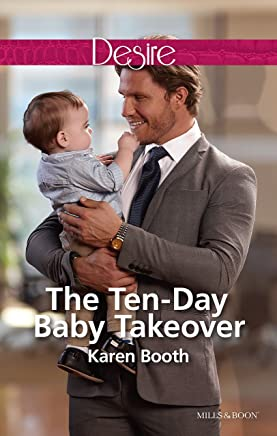 The Ten-Day Baby Takeover (Billionaires and Babies Book 82)
