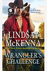 Wrangler's Challenge (Wind River Series Book 4) Kindle Edition