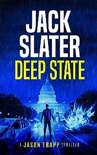 Deep State (Jason Trapp Book 1)