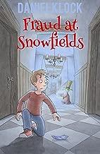 Fraud at Snowfields