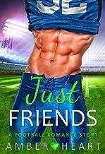 Just Friends: A Football Romance Story (College Friends Book 4)