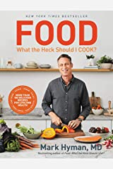 Food: What the Heck Should I Cook?: More than 100 Delicious Recipes--Pegan, Vegan, Paleo, Gluten-free, Dairy-free, and More--For Lifelong Health (English Edition) Formato Kindle