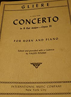 Concerto in B Flat Major - Opus 91. Edited By Valery Polekh. For Horn in F and Piano Accompaniment. Horn and Piano. Classical Period and 20th Century. Difficulty: Difficult. Instrumental Solo Book. Introductory Text and Perfomance Part with Cadenza.