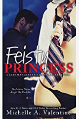 Feisty Princess (A Sexy Manhattan Fairytale: Part Two) Kindle Edition