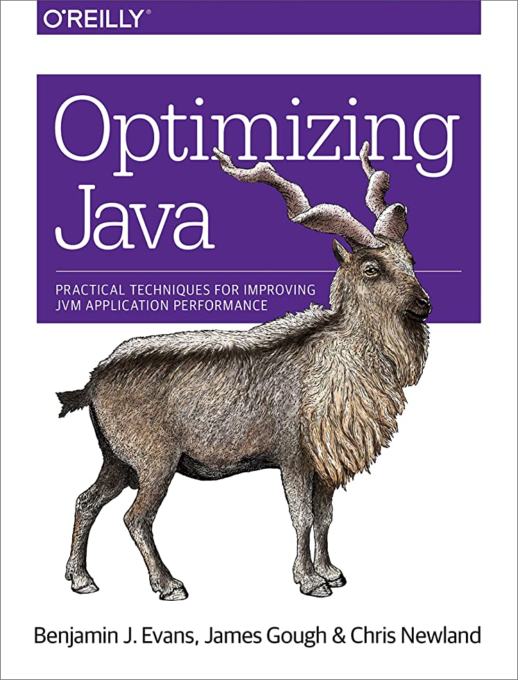 発動機いろいろ蒸留するOptimizing Java: Practical Techniques for Improving JVM Application Performance (English Edition)