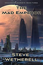 The Mad Emperor (The Doomsayer Journeys Book 3)