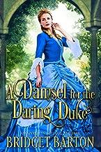 A Damsel for the Daring Duke: A Historical Regency Romance Book