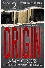 Origin (Bait Book 2) Kindle Edition