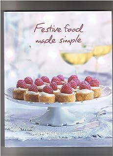 FESTIVE FOOD MADE SIMPLE - LAMONA & John Topham