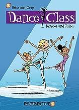Dance Class #2: Romeos and Juliet (Dance Class Graphic Novels)