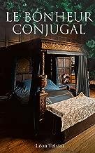 Le Bonheur conjugal (French Edition)